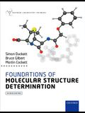 Foundations of Molecular Structure Determination