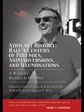 Athwart History: Half a Century of Polemics, Animadversions, and Illuminations: A William F Buckley Jr. Omnibus