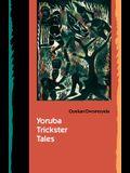 Yoruba Trickster Tales