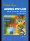 Biomedical Informatics: Computer Applications in Health Care and Biomedicine