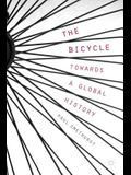 The Bicycle -- Towards a Global History
