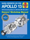 NASA Mission As-508 Apollo 13 Owners' Workshop Manual: 1970 (Including Saturn V, CM-109, Sm-109, LM-7) - An Engineering Insight Into How NASA Saved th