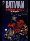 Knightfall Part Three: Knightsend