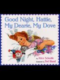 Good Night, Hattie, My Dearie, My Dove