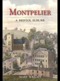 Montpelier: A Bristol Suburb