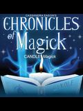 Chronicles of Magick: Candle Magick Lib/E