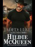 Jaded: Luke: Laurel Creek Series