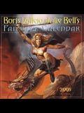 Boris Vallejo & Julie Bell's Fantasy Calendar 2005 (Workman Wall Calendars)