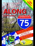 Along Interstate-75, 18th Edition: From Detroit to the Florida Border