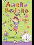 Amelia Bedelia Bind-Up: Books 5 and 6: Amelia Bedelia Shapes Up; Amelia Bedelia Cleans Up
