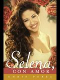 Para Selena, Con Amor = To Selena, with Love