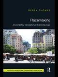 Placemaking: An Urban Design Methodology