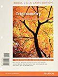 Trigonometry, Books a la Carte Edition