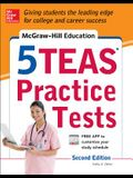 McGraw-Hill Education 5 TEAS Practice Tests, 2nd Edition (Mcgraw Hill's 5 Teas Practice Tests)