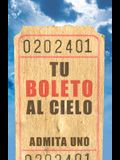 Your Ticket to Heaven (Spanish, Pack of 25)
