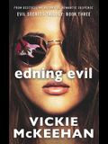 Ending Evil: Book Three of the Evil Trilogy