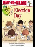 Election Day: Ready-To-Read Level 1