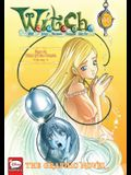 W.I.T.C.H.: The Graphic Novel, Part IV. Trial of the Oracle, Vol. 2