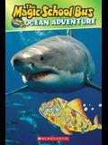 The Magic School Bus: The Ocean Adventure
