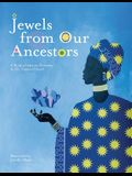 Jewels From Our Ancestors: A Book of African Proverbs