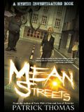Mystic Investigators: Mean Streets: A Mystic Investigators Book
