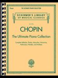 Chopin: The Ultimate Piano Collection: Schirmer Library of Classics Volume 2104