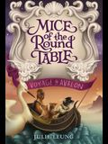 Mice of the Round Table: Voyage to Avalon