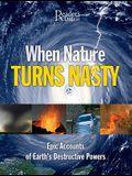 When Nature Turns Nasty