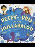Petey and Pru and the Hullabaloo