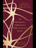 10 Voyages Through the Human Mind: Christmas Lectures from the Royal Institution