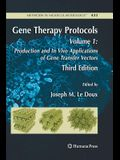 Gene Therapy Protocols: Volume 1: Production and in Vivo Applications of Gene Transfer Vectors
