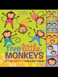 Five Little Monkeys: A Fingers & Toes Nursery Rhyme Book: A Fingers & Toes Nursery Rhyme Book