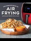 The Complete Book of Air Frying
