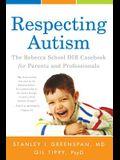 Respecting Autism: The Rebecca School DIR Casebook for Parents and Professionals