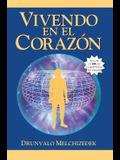 Vivendo en el Corazon: Como Entrar al Espacio Sagrado del Corazon [With CD (Audio)] = Living in the Heart