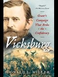 Vicksburg: Grant's Campaign That Broke the Confederacy