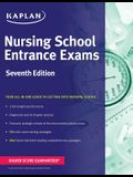 Nursing School Entrance Exams: General Review for the Teas, Hesi, Pax-Rn, Kaplan, and Psb-RN Exams