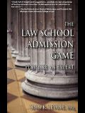 The Law School Admission Game: Play Like an Expert