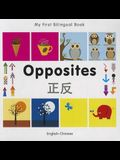 My First Bilingual Book-Opposites (English-Chinese)