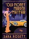 An Old Money Murder in Mayfair