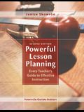 Powerful Lesson Planning: Every Teacher's Guide to Effective Instruction