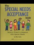 The Special Needs Acceptance Book: Being a Friend to Someone with Special Needs