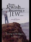 Born Jewish... Becoming a Jew