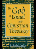 God of Israel and Christian Theology