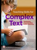 Teaching Skills for Complex Text: Deepening Close Reading in the Classroom