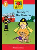 Buddy to the Rescue (Bob Books Stories: Scholastic Reader, Level 1)