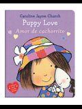 Puppy Love / Amor de Cachorrito (Bilingual)