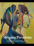 Sleeping Presidents