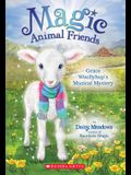 Grace Woollyhop's Musical Mystery (Magic Animal Friends #12), 12