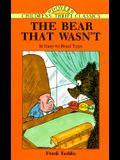 The Bear That Wasn't (Dover Children's Thrift Classics)